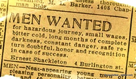 Shackleton's ad for his Antarctic journey.